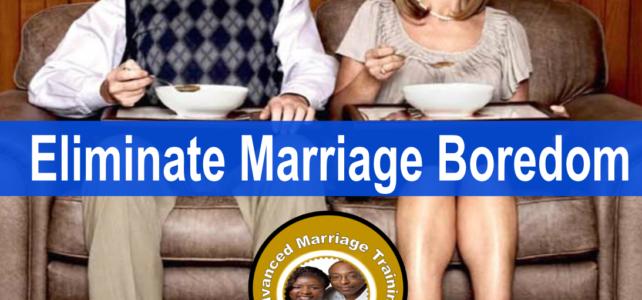 How to overcome marriage boredom?